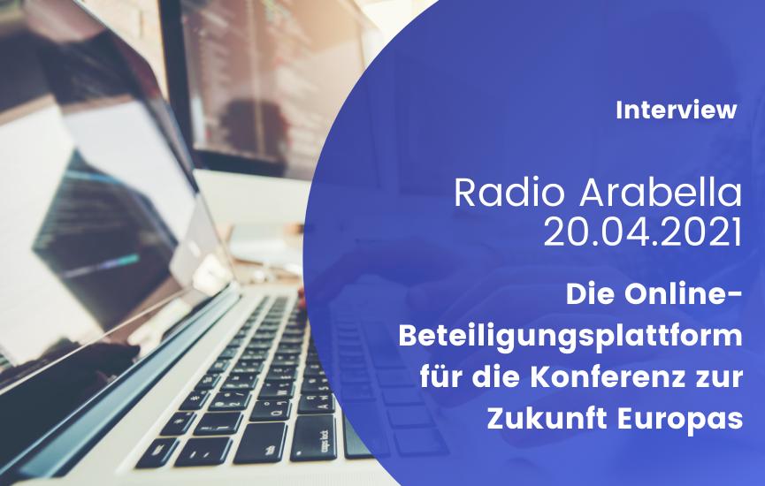 Die Online-Beteiligungsplattform für die Konferenz zur Zukunft Europas (Paul Schmidt bei Radio Arabella)