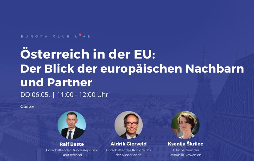 Österreich in der EU: Der Blick der europäischen Nachbarn und Partner